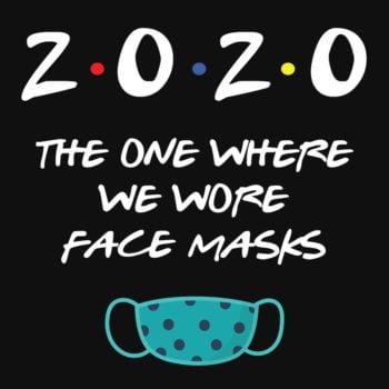 Friends in 2020 T-Shirt 4