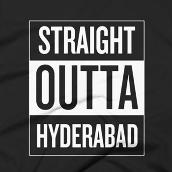 Straight Outta Hyderabad T-Shirt 4