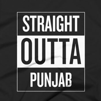 Straight Outta Punjab T-Shirt 4