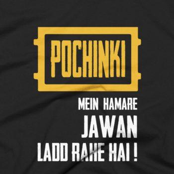 Pochinki Main Humare Jawan Ladd Rahe Hai T-Shirt 4